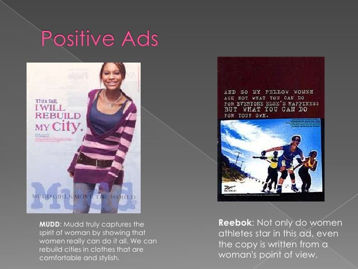 positive advertisements essay Many people don't think advertising why good advertising works (even when you think it the objective is to seed positive ideas and memories that will.