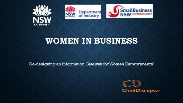 WOMEN IN BUSINESS Co-designing an Information Gateway for Women Entrepreneurs`