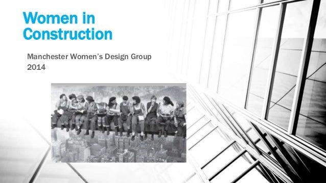 Women in Construction Manchester Women's Design Group 2014