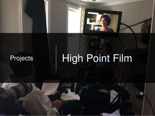 Projects High Point Film