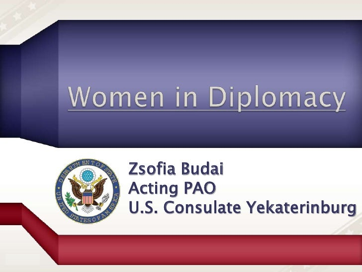 Zsofia Budai                 Acting PAO                 U.S. Consulate YekaterinburgNot for public distribution