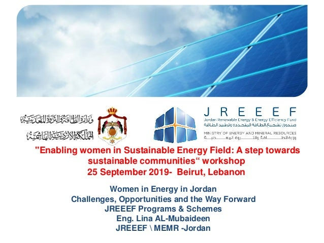 """Enabling women in Sustainable Energy Field: A step towards sustainable communities"" workshop 25 September 2019- Beirut, L..."