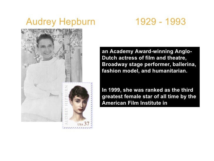 """Audrey Hepburn  1929 - 1993  QUOTE: """"The most important thing is to enjoy life - to be happy - that's all that matter..."""