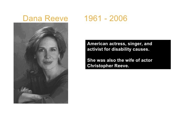 """Dana Reeve  1961 - 2006  QUOTE: """" You have to celebrate the gifts because life is so hard and I think once you realize lif..."""