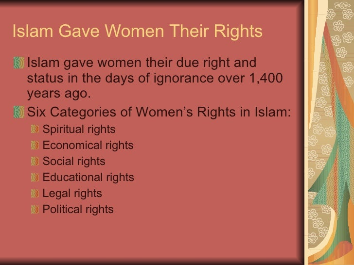 right of women in islam essay The relationship between islam and human rights forms an important aspect of  contemporary international human rights debates current international events.