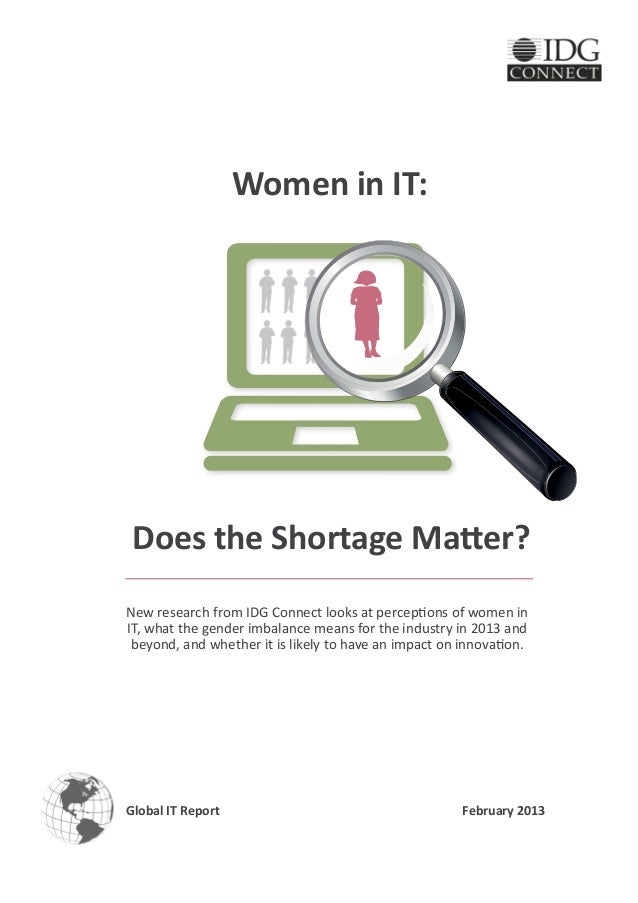 Women in IT: Does the Shortage Matter?New research from IDG Connect looks at perceptions of women inIT, what the gender im...