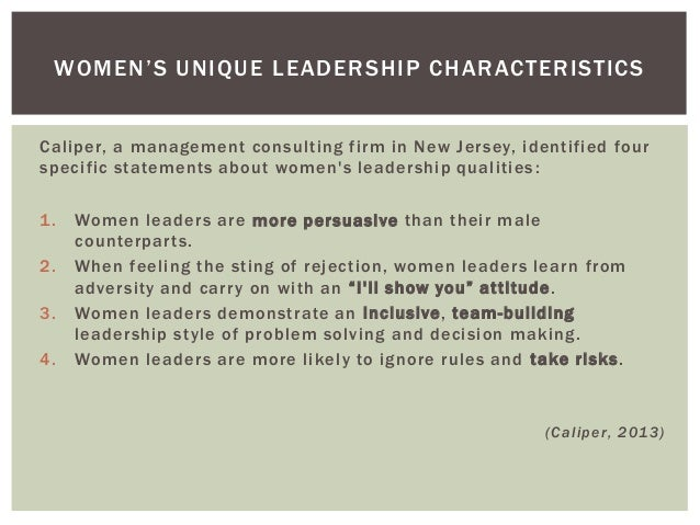 womens roles in leadership positions Women and the leadership paradigm: bridging the gender gap roslin growe university of louisiana at lafayette paula montgomery university of louisiana at lafayette abstract the under representation of qualified women in leadership positions has created a gender gap that exists not only in education but in many areas of the.