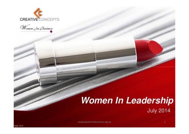 Women In Leadership July 2014 www.womeninbusiness.org.za 1