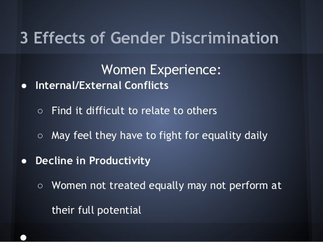 The Negative Effects of Gender Discrimination