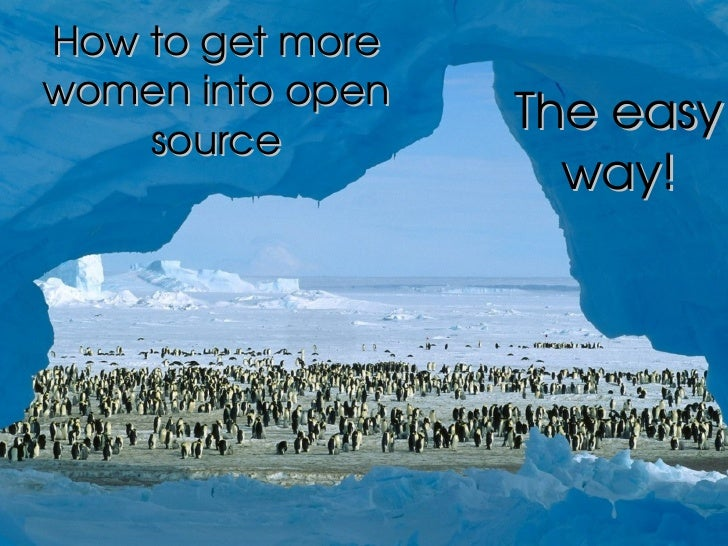 How to get more women into open source The easy way!