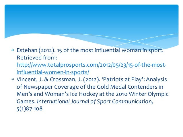 "media portrayal of women in sports essay Read this social issues essay and over 88,000 other research documents portrayal of women hum 42501 вђ"" s steier formal assignment #1 june 23, 2005 the portrayal of women the portrayal of women in."