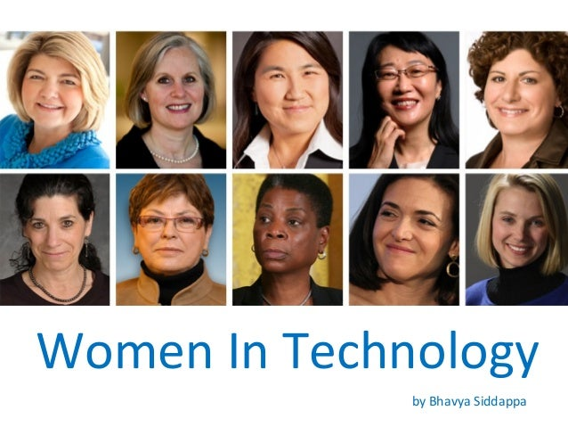 Women In Technology              by Bhavya Siddappa