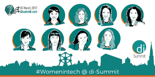 #Womenintech @ di-Summit