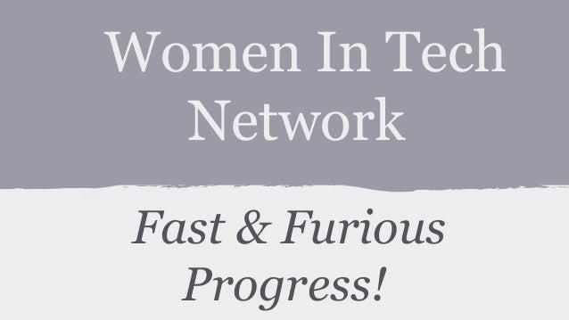 Women In Tech Network Fast & Furious Progress!