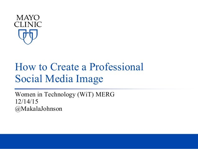 How to Create a Professional Social Media Image Women in Technology (WiT) MERG 12/14/15 @MakalaJohnson