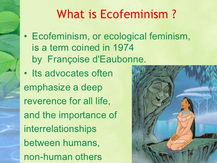 ecofeminism socio political activist francoise deaubonne essay Surfacing in the ecofeminist classroom  this essay demonstrates how atwood's surfacing is a central  francoise d'eaubonne first coined the term ecological.