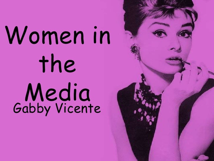 Women in the Media<br />Gabby Vicente<br />