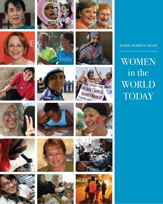 global women's issues  Women in the WOrld today