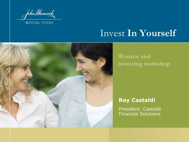 Ray Castaldi President: Castaldi Financial Solutions Invest  In Yourself Women and investing workshop