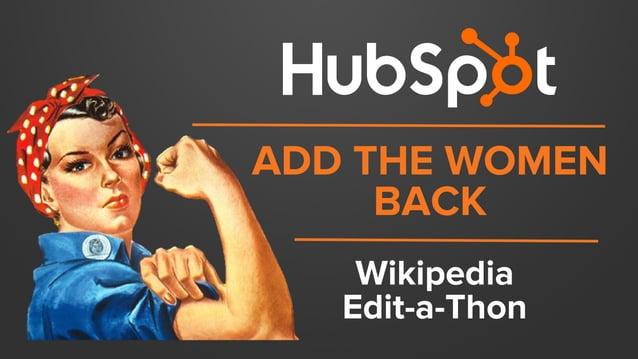 ADD THE WOMEN BACK Wikipedia Edit-a-Thon