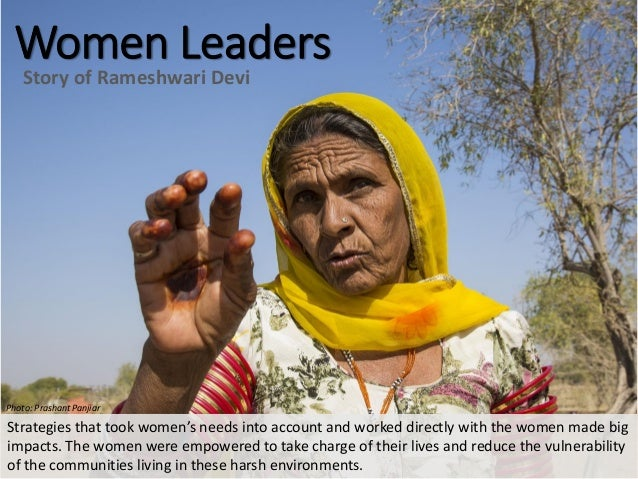 Women Leaders Story of Rameshwari Devi Strategies that took women's needs into account and worked directly with the women ...