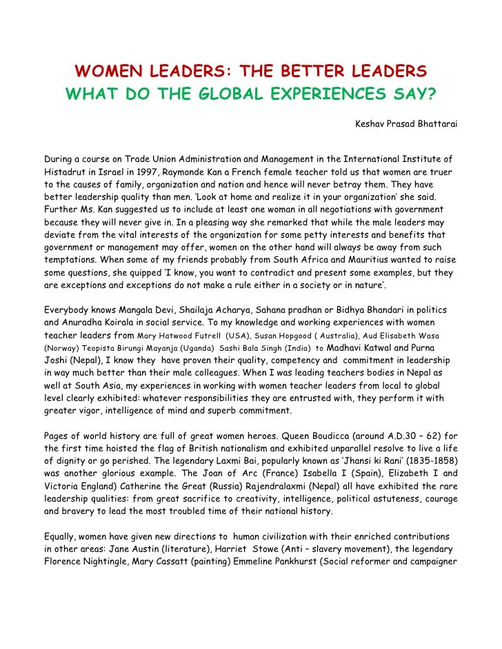 WOMEN LEADERS: THE BETTER LEADERS     WHAT DO THE GLOBAL EXPERIENCES SAY?                                                 ...
