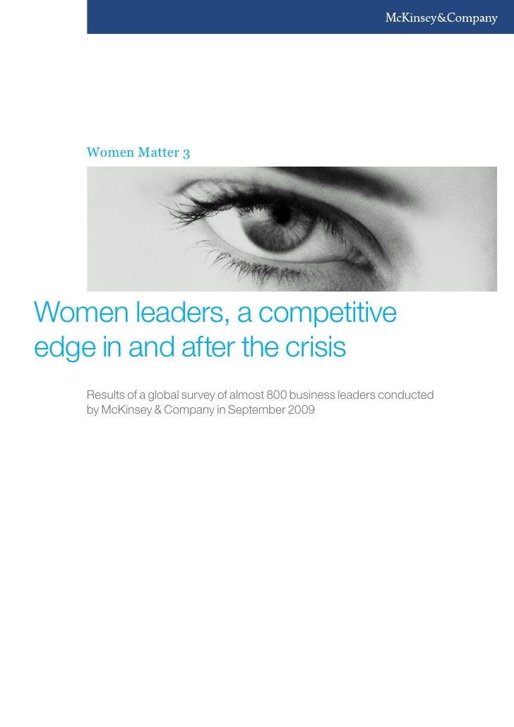 Women Matter 3Women leaders, a competitiveedge in and after the crisis    Results of a global survey of almost 800 busines...