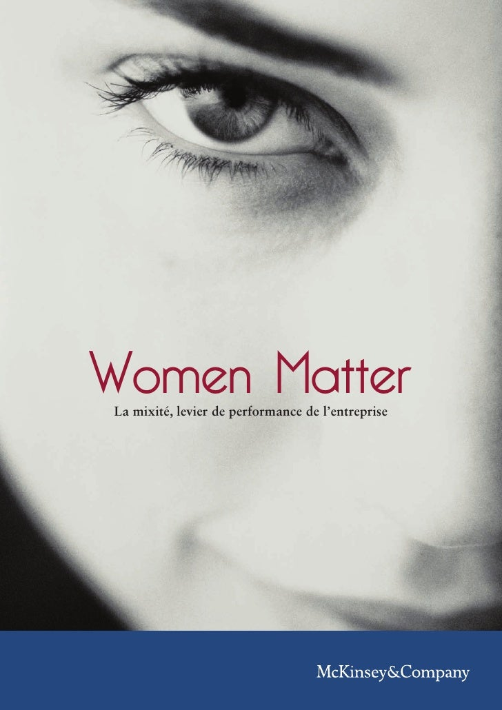 Women MatterLa mixité, levier de performance de l'entreprise