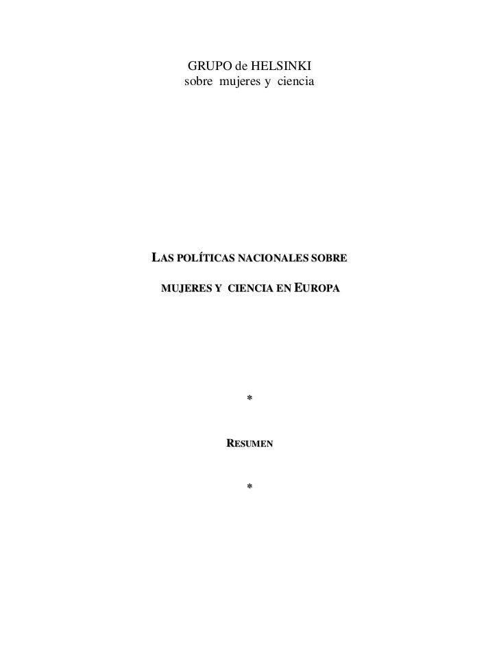 GRUPO de HELSINKI     sobre mujeres y cienciaLAS POLÍTICAS NACIONALES SOBRE MUJERES Y CIENCIA EN EUROPA               *   ...
