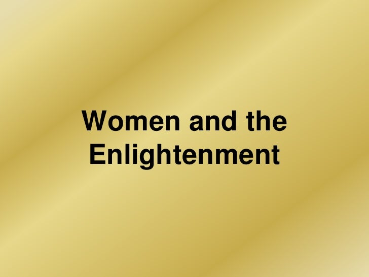 women within typically the enlightenment
