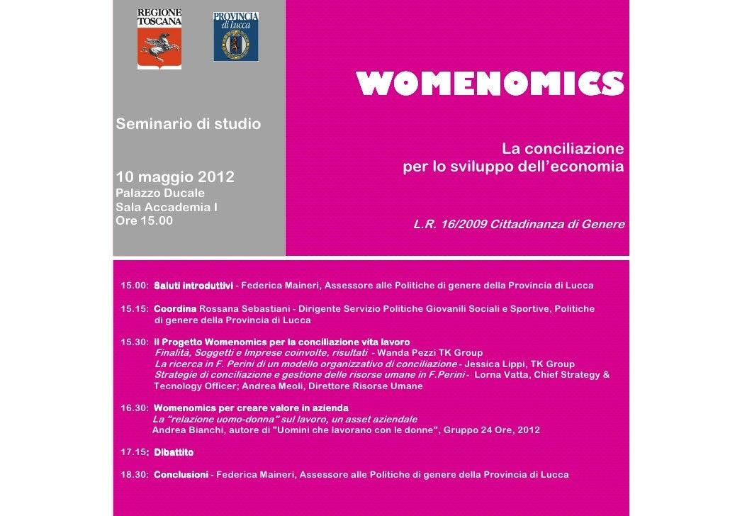 WOMENOMICSSeminario di studio                                                                             La conciliazione...