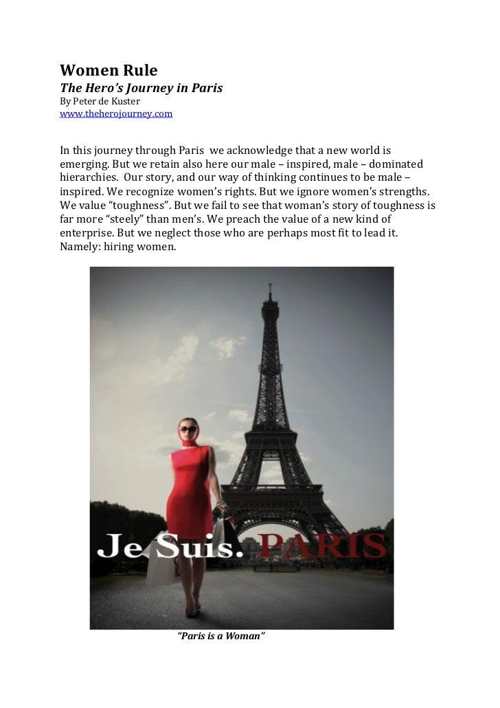 Women Rule  The Hero's Journey in Paris  By Peter de Kuster  www.theherojourney.com    ...