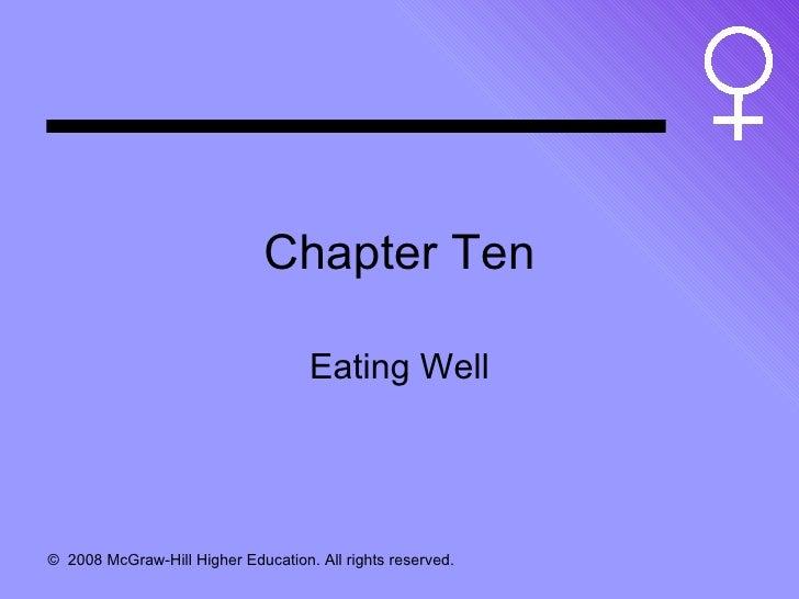 Chapter Ten Eating Well
