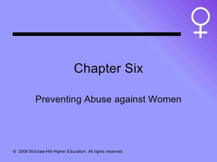 Chapter Six Preventing Abuse against Women