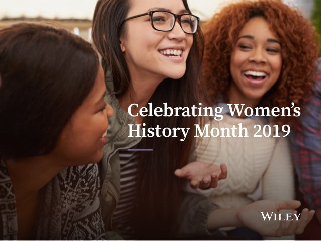 Celebrating Women's History Month 2019