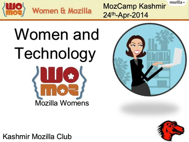Women and Technology Mozilla Womens MozCamp Kashmir 24th-Apr-2014 Kashmir Mozilla Club