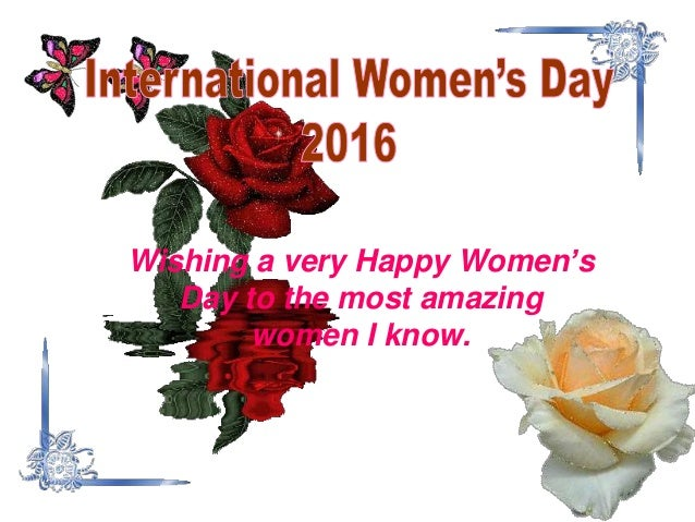 Wishing a very Happy Women's Day to the most amazing women I know.
