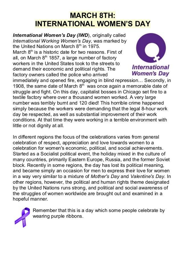 MARCH 8TH: INTERNATIONAL WOMEN'S DAY International Women's Day (IWD), originally called International Working Women's Day,...