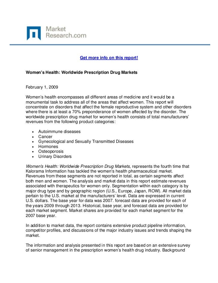Get more info on this report!Womens Health: Worldwide Prescription Drug MarketsFebruary 1, 2...