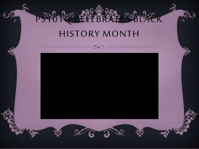 PS101Q CELEBRATES BLACK HISTORY MONTH