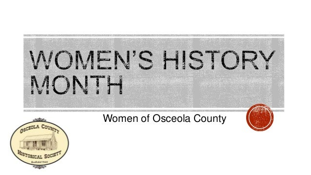 osceola women Osceola county we are a network of successful realtors®, advancing women as professionals and leaders in business, the industry and the communities we serve.