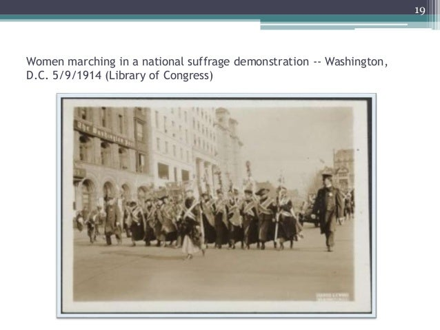 Women marching in a national suffrage demonstration -- Washington, D.C. 5/9/1914 (Library of Congress) 19