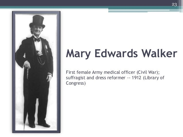 Mary Edwards Walker First female Army medical officer (Civil War); suffragist and dress reformer -- 1912 (Library of Congr...