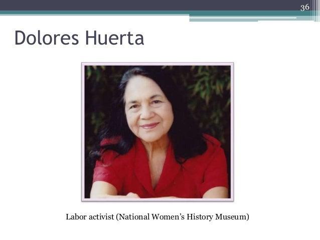 36 Dolores Huerta Labor activist (National Women's History Museum)