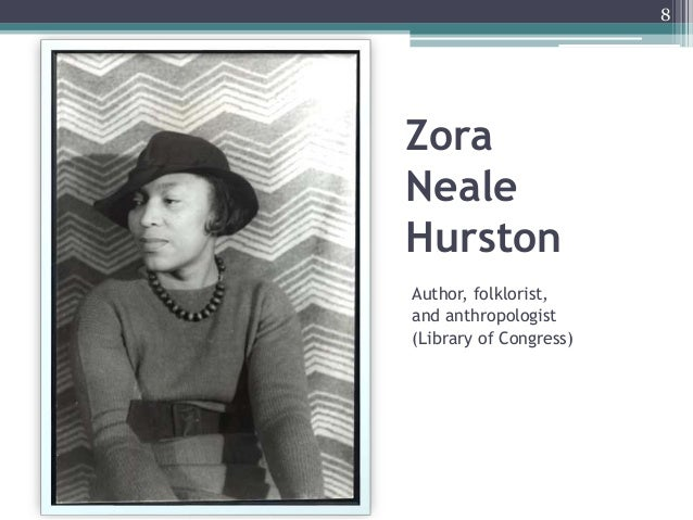 Zora Neale Hurston Author, folklorist, and anthropologist (Library of Congress) 8