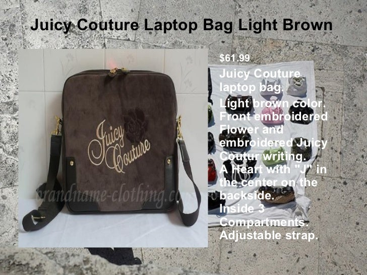 Juicy Couture Laptop Bag Light Brown                      $61.99                      Juicy Couture                      l...