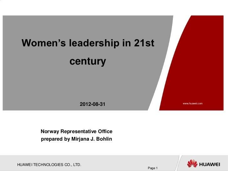Women's leadership in 21st                       century                            2012-08-31             www.huawei.com ...