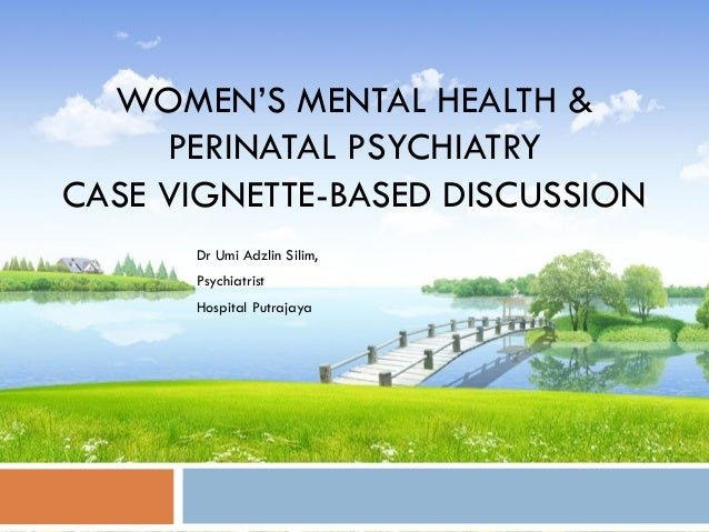 Women's Mental Health & Perinatal Psychiatry