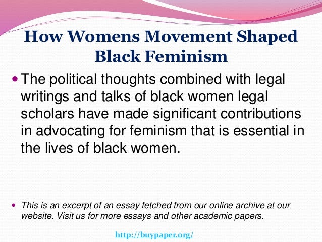 women s movement  9 how womens movement shaped black feminism