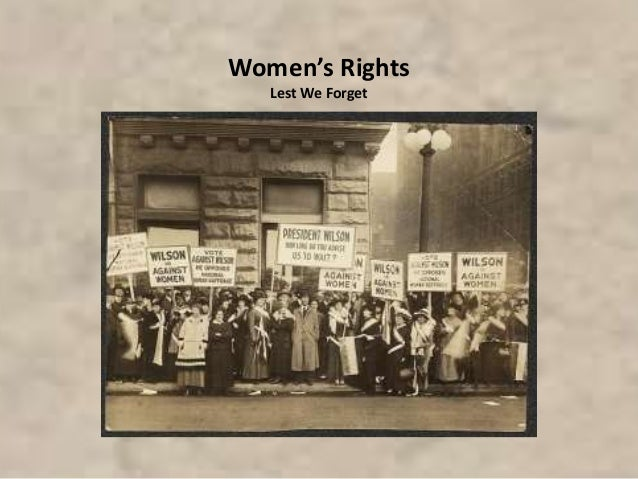 Women's Rights Lest We Forget